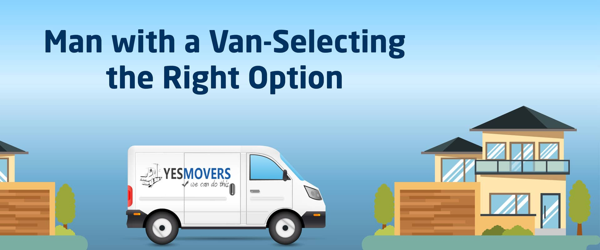 Man-with-a-Van-Selecting-the-Right-Option-high-slide